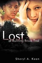 Lost at running Brook Trail