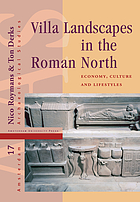 Villa landscapes in the Roman north : economy, culture, and lifestyles
