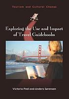Exploring the use and impacts of travel guidebooks