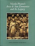 Nicola Pisano's Arca di San Domenico and its legacy