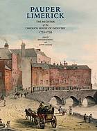 Pauper Limerick : the register of the Limerick House of Industry, 1774-93