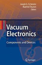 Vacuum electronics : components and devices