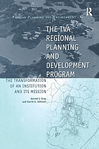 The TVA regional planning and development program : the transformation of an institution and its mission