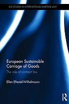 European sustainable carriage of goods : the role of contract law
