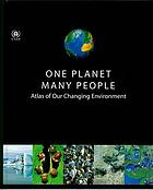 One planet, many people : atlas of our changing environment