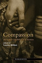 Compassion : the culture and politics of an emotion