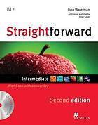 Straightforward : intermediate [B1+] : workbook with answer key