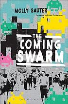 The coming swarm : DDoS actions, hacktivism, and civil disobedience on the Internet