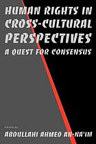 Human rights in cross-cultural perspectives : a quest for consensus