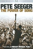 Pete Seeger : the power of song