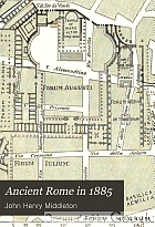 Ancient Rome in 1885;
