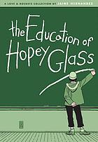 The education of Hopey Glass