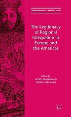 Legitimacy of regional integration in Europe and the Americas