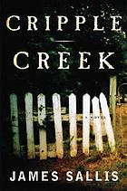 Cripple Creek : a novel
