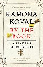 By the book : a reader's guide to life
