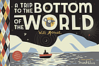 A trip to the bottom of the world with Mouse : a Toon Book