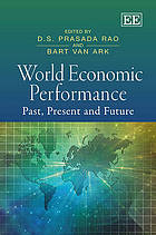 World economic performance : past, present and future : essays in celebration of the life and work of Angus Maddison