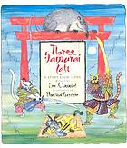 Three samurai cats : a story from Japan
