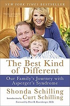 The best kind of different : our family's journey with Asperger's Syndrome