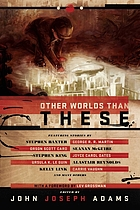 Other worlds than these : stories of parallel worlds
