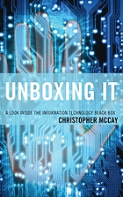 Unboxing IT : a look inside the information technology black box
