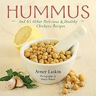 Hummus and 65 other delicous & healthy chickpea recipes