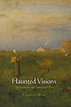 Haunted visions : spiritualism and American art