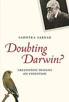 Doubting Darwin? : creationist designs on evolution