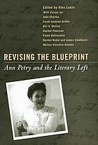Revising the blueprint : Ann Petry and the literary left