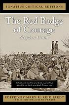 The red badge of courage : with an introduction and classic and contemporary criticism