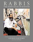 Rabbis : the many faces of Judaism : 100 unexpected photographs of rabbis with essays in their own words