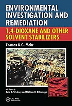 Environmental investigation and remediation : 1,4-dioxane and other solvent stabilizers
