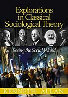 Explorations in Classical Sociological Theory: Seeing the Social World cover image