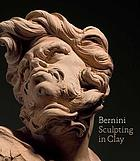 Bernini : sculpting in clay