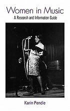 Women in music : a research and information guide