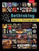 Rethinking digital photography : making & using traditional & contemporary photo tools
