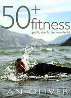 Fifty plus fitness
