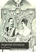 Imperial Germany; a critical study of fact and character,