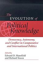 The evolution of political knowledge