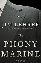 The phony marine : a novel