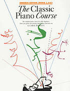 The classic piano course : the complete piano course for older beginners