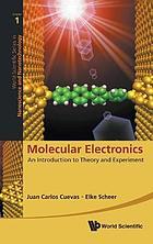 Molecular electronics : an introduction to theory and experiment, volume 1