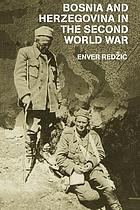 Bosnia and Herzegovina in the Second World War