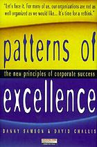 Patterns of excellence : the new principles of corporate success