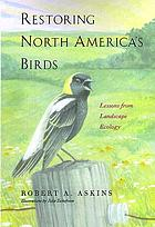 Restoring North America's birds : lessons from landscape ecology