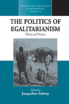 The politics of egalitarianism : theory and practice