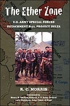 The ether zone : U.S. Army Special Forces Detachment B-52, Project Delta