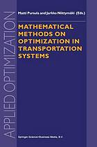 Mathematical methods on optimization in transportation systems