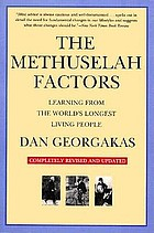 The Methuselah factors : learning from the world's longest living people