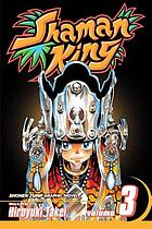 Shaman king. Vol. 3, The lizard man
